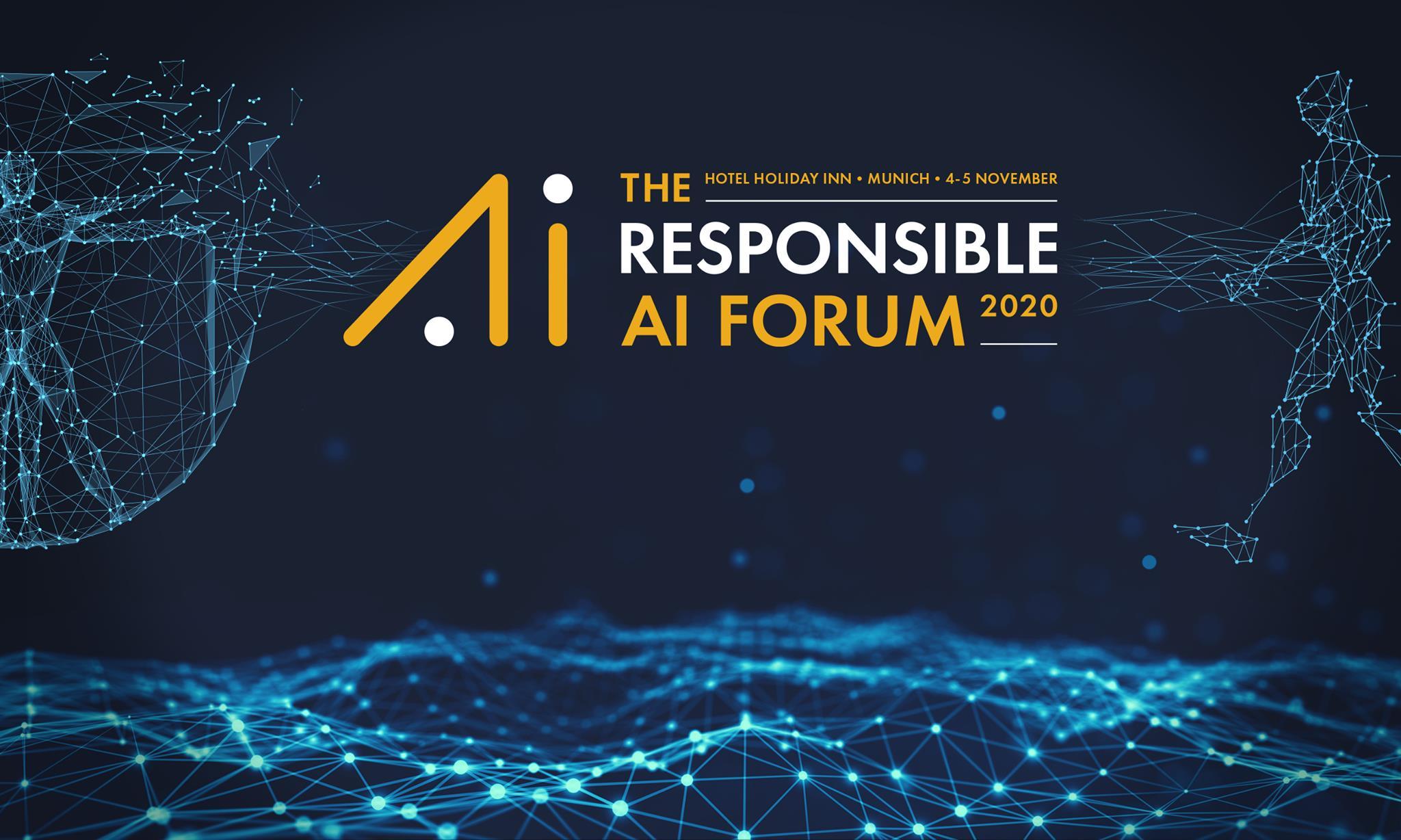 The Responsible AI Forum, 4-5 November 2020
